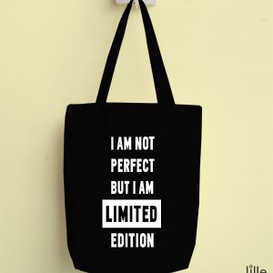 Tote I'm not perfect